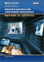 Interventi di prevenzione nelle scuole mediante videoconferenze Report di attività