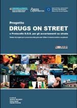 Progetto Drugs on street e Protocollo D.O.S. per gli accertamenti su strada